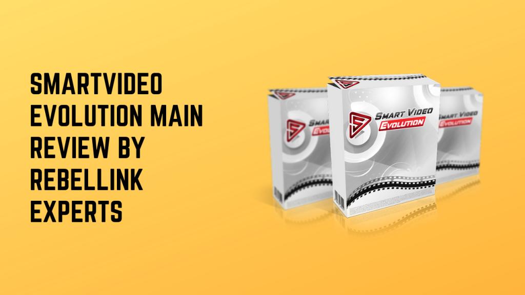 SmartVideo Evolution Main Review